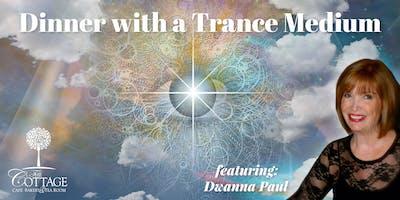 Dinner with a Trance Medium: Featuring Dwanna Paul