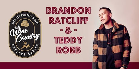 """Wine Country"" Concert: Brandon Ratcliff & Teddy Robb tickets"