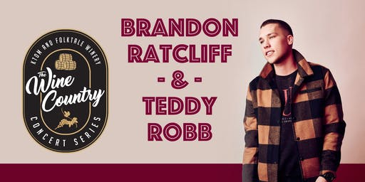 """Wine Country"" Concert: Brandon Ratcliff & Teddy Robb"