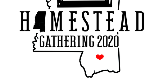 Deep South Homestead GATHERING 2020