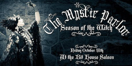 The Mystic Parlor ~ Episode 1: Season of the Witch tickets