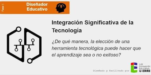Fase II. Integración Significativa de la Tecnología Parte II (4 hrs)