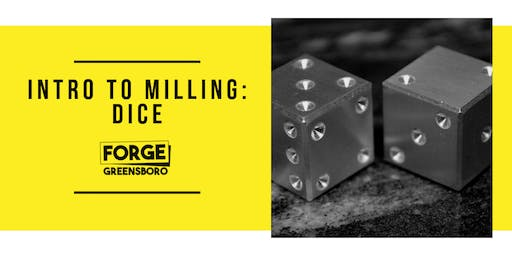 Intro to Milling: Dice