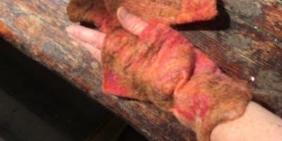 Fingerless Gloves - Wet Felting Workshop