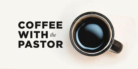Coffee with the Pastors tickets