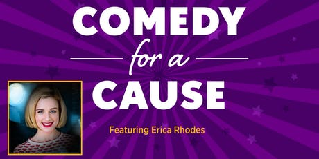 Comedy for a Cause Featuring Erica Rhodes tickets