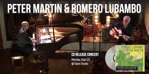 Peter Martin & Romero Lubambo | CD Release Concert