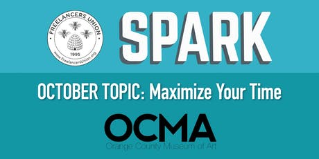 Orange County Freelancers Union SPARK: Maximize Your Time tickets