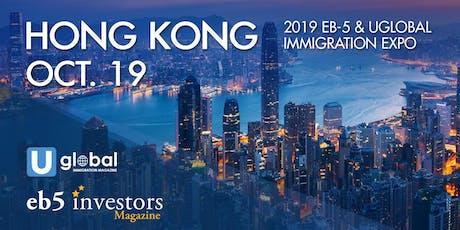 2019 EB-5 & Uglobal Immigration Expo Hong Kong tickets