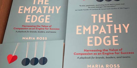 How Empathy Gives Your Brand and Leaders an Edge (Panel & Book Signing) tickets