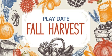 Fall Harvest themed Play Date tickets