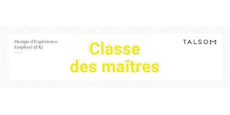 Classe de maîtres - Atelier #1 billets