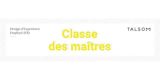 Classe de maîtres - Atelier #1