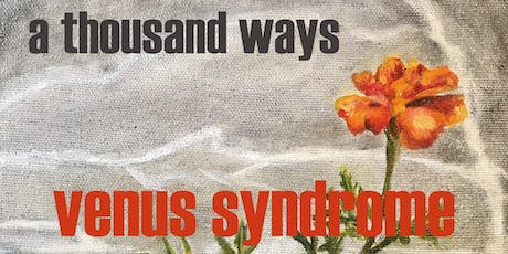 Venus Syndrome - A Thousand Ways album release concert tickets
