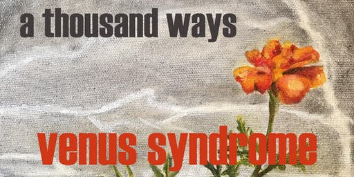 Venus Syndrome - A Thousand Ways album release concert