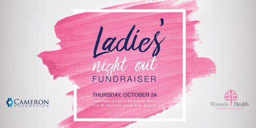 Cameron Hospital Foundation's Annual Ladies' Night Out Fundraiser