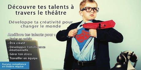 Série d'ateliers: Découvre tes talents à travers le théâtre billets