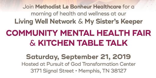 My Sister's Keeper Kitchen Table Talk & Community Mental Health Fair