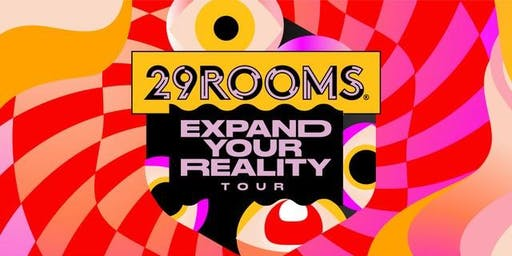 29Rooms Los Angeles - November 14,2019