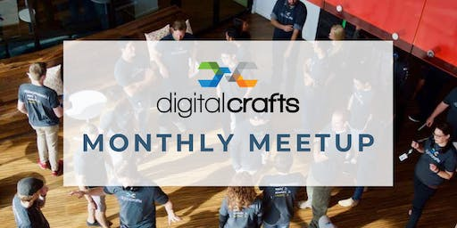 DigitalCrafts Monthly Meetup: How DigitalCrafts Helped My Career Transition