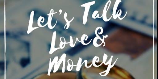LET'S TALK LOVE & MONEY