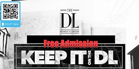 Keep It On The DL @ The Delancey Ludlow tickets