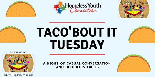 Taco 'Bout it Tuesday at Homeless Youth Connection