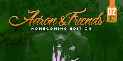 Aaron & Friends Homecoming Edition