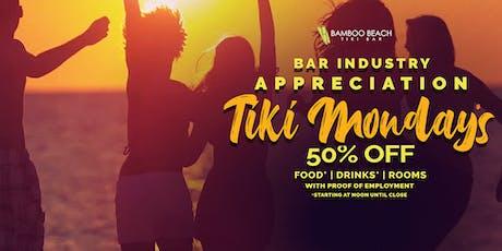 50% OFF ITB - Industry Appreciation Mondays at the Tiki Bar!  tickets