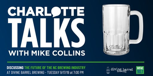 WFAE's Charlotte Talks Discusses the Future of the NC Brewing Industry