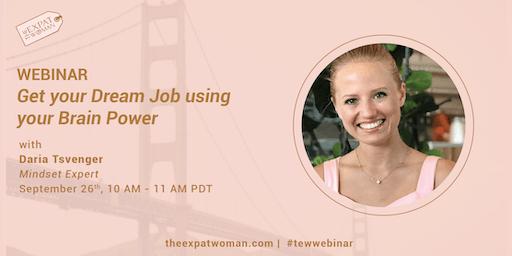 WEBINAR: Get your Dream Job using your Brain Power