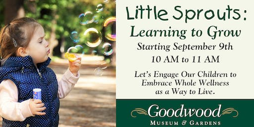 Little Sprouts:  Learning to Grow