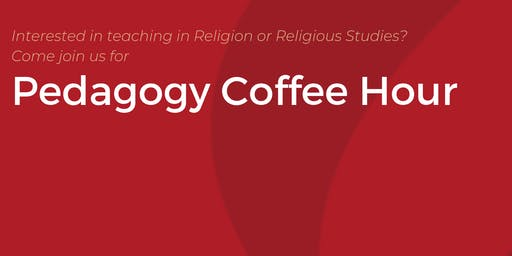 Pedagogy  Coffee Hour