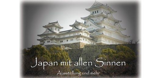 Japan mit allen Sinnen - Ausstellung und mehr