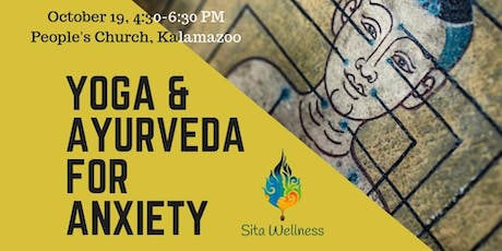 Yoga and Ayurveda for Anxiety tickets