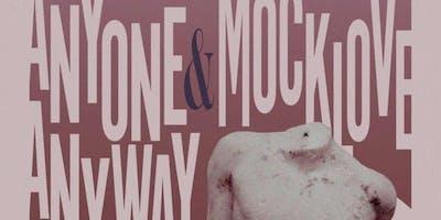 Mocklove, Anyone Anyway, SFN, AOI, IOFHR, The Matrugs
