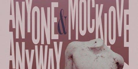Mocklove, Anyone Anyway, SFN, AOI, IOFHR, The Matrugs tickets