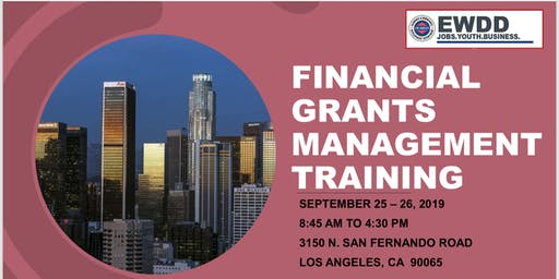 EWDD Financial Grants Management Training for Subrecipients - Sept. 25-26. 2019