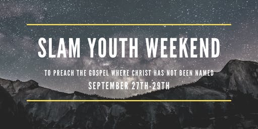 The Park - Student Ministry - SLAM Weekend (Grover Park Baptist Church)