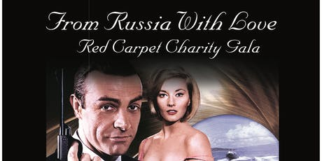 From Russia With Love Charity Gala tickets