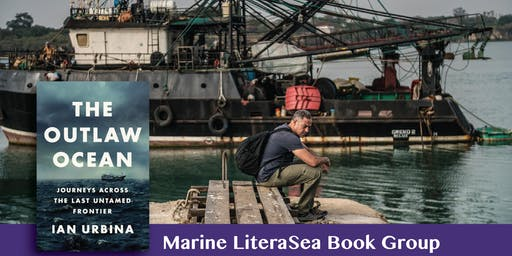 """Outlaw Ocean"" Conversation & Book Signing with Journalist Ian Urbina"