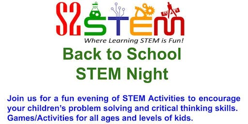 S2STEM - Back to School STEM Night