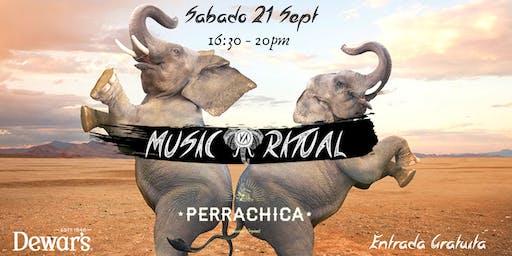 Music Ritual @Perrachica  - Nueva sesión de tarde - Sábado 21 de Sept 16.30-20H - Entrada Gratuita