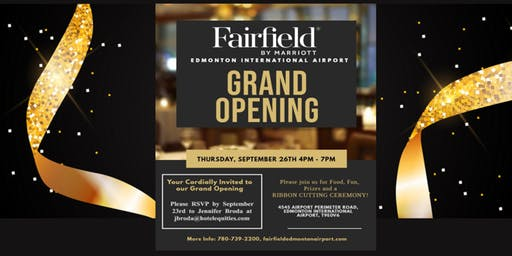 "Grand Opening Celebration ""Fairfield by Marriott Edmonton  Airport"""