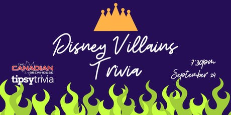 Disney Villains Trivia - Sept 24, 7:30pm - Canadian Brewhouse Kelowna tickets