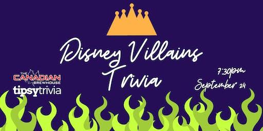 Disney Villains Trivia - Sept 24, 7:30pm - Canadian Brewhouse Kelowna