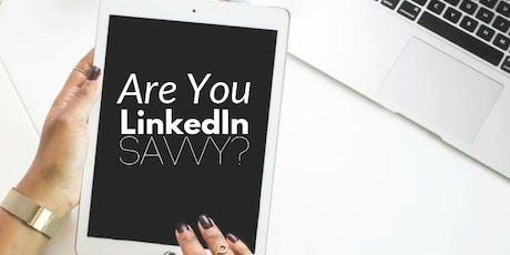 LinkedIn 101: Are You LinkedIn SAVVY? tickets