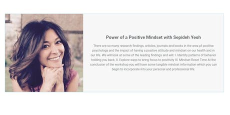 The Power of a Positive Mindset with Sepideh Yeoh tickets