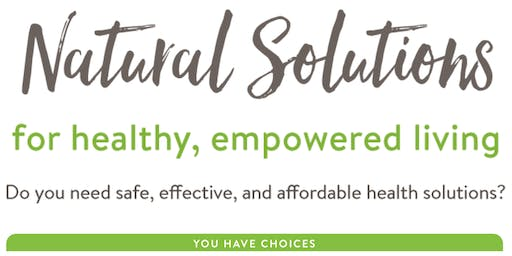 Natural Solutions for healthy, empowered living