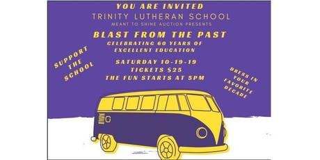 Meant to Shine Auction - Blast From the Past tickets
